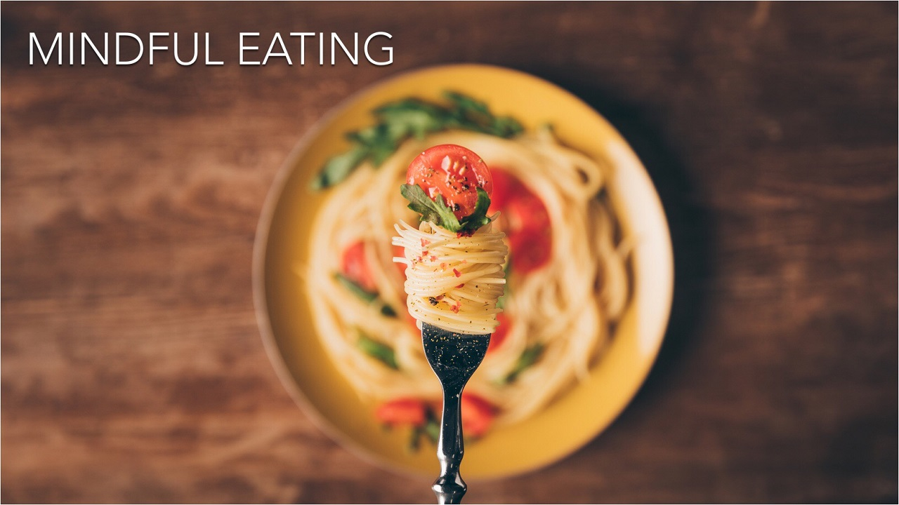 "Workshop ""Mindful Eating"""